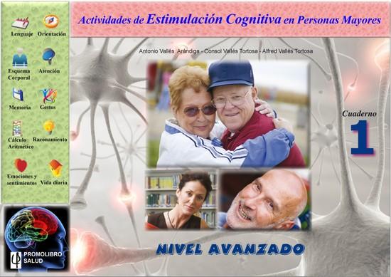 Estimulación cognitiva en personas mayores. Nivel avanzado - Cuaderno de ejercicios de estimulación y mantenimiento. Nivel 3