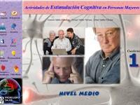 Estimulación cognitiva en personas mayores. Nivel medio - Cuaderno de ejercicios de estimulación y mantenimiento. Nivel 2