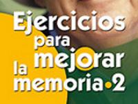 Ejercicios para mejorar la memoria 2 - 180 ejercicios de dificultad creciente de nivel 2