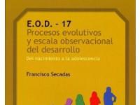 E.O.D. 17 - Procesos evolutivos y escala observacional del desar - Repertorio de conductas procedentes de observaciones y experimentos