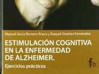 Estimulación cognitiva en la enfermedad de Alzheimer - Presenta la estimulación cognitiva como complemento terapéutico a la terapia farmacológica