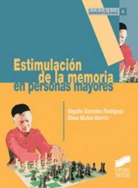 Estimulación de la memoria en personas mayores - Estudio de la organización y el funcionamiento mnésico