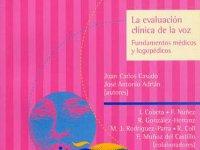 La evaluación clínica de la voz - Fundamentos médicos y logopédicos
