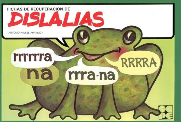 Fichas de Recuperación de Dislalias - Ejercicios podrá normalizar la pronunciación y mejorar el habla