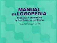 Manual de logopedia - Procedimiento de eval. de las dificultades del habla en la intervención clínica-educativa