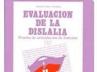 P.A.F. Evaluación de la Dislalia - Trabajo sencillo y práctico para evaluar la dislalia