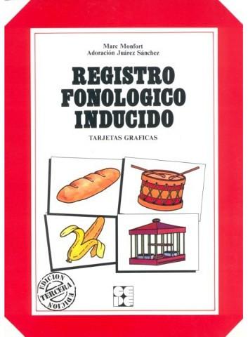 Registro Fonológico Inducido - Material para la evaluación fonológica en expresión inducida y en repetición