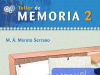 Taller de memoria 2. Juego completo - Programas para desarrollar hábitos y conductas para conservar la memoria
