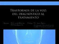 Trastornos de la voz: del diagnóstico al tratamiento - Diagnóstico y tratamiento de los problemas de voz. Libro + DVD