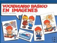 Vocabulario Básico en Imágenes - Complemento del método sistemático y secuencializado para la adquisición del lenguaje